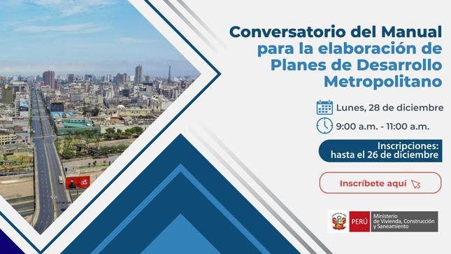 """Ver campaña Conversatorio sobre el """"Manual para la elaboración de Planes de Desarrollo Metropolitano"""""""
