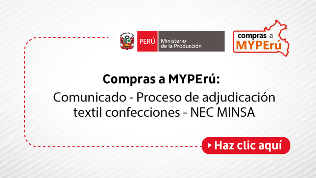 Compras a MYPErú: Comunicado - Proceso de adjudicación textil confecciones - NEC MINSA