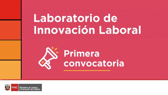 Primera convocatoria del Laboratorio de Innovación Laboral