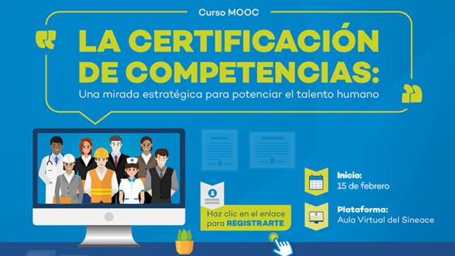"""Ver campaña Curso MOOC: """"La certificación de competencias: una mirada estratégica para potenciar el talento humano"""""""