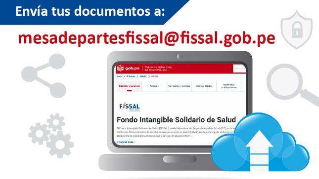 Mesa de partes virtual: mesadepartesfissal@fissal.gob.pe