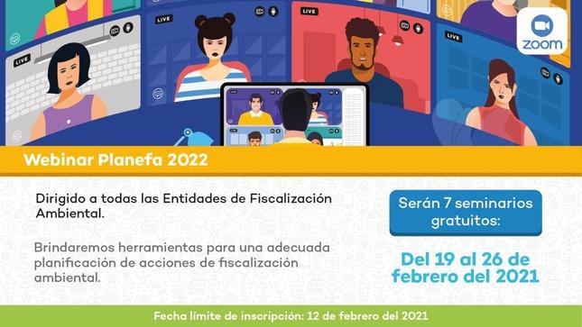 Ver campaña Webinar Planefa 2022 dirigido a las Entidades de Fiscalización Ambiental de todo el país