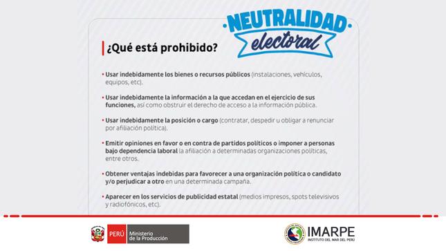 Neutralidad electoral: . ¿Qué está prohibido?