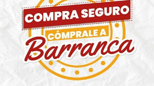 """Ver campaña Campaña """"Compra seguro, cómprale a Barranca"""""""