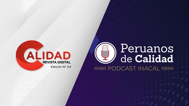Ver campaña Revista Calidad | Podcast Peruanos de Calidad