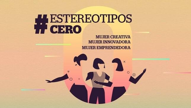 Ver campaña #EstereotiposCero