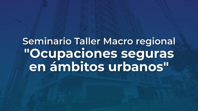 """""""Ocupaciones seguras en ámbitos urbanos"""""""