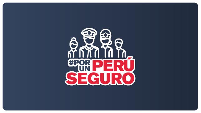 """Ver campaña Estrategia Sectorial """"Por un Perú Seguro"""""""
