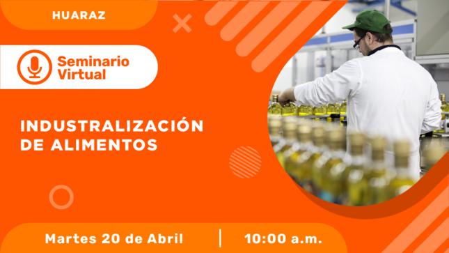 Ver campaña Industrialización de Alimentos.