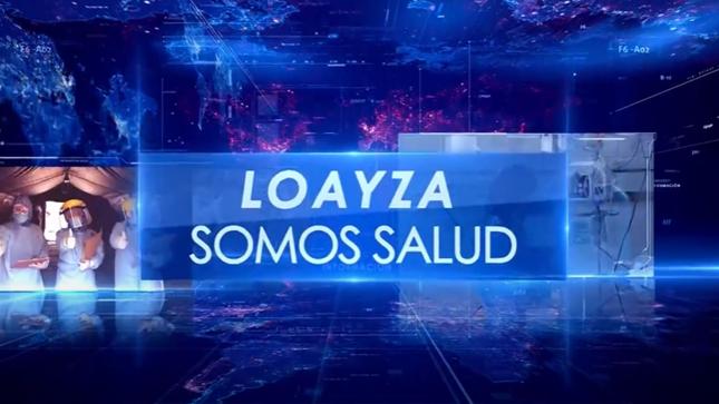 Ver campaña Loayza Somos Salud