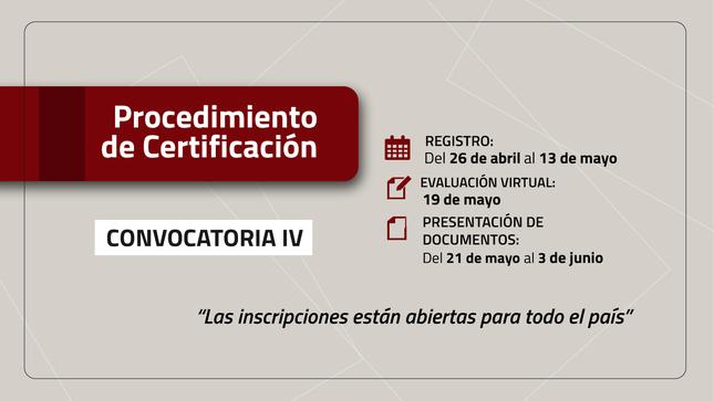 Ver campaña Procedimiento de Certificación - convocatoria IV