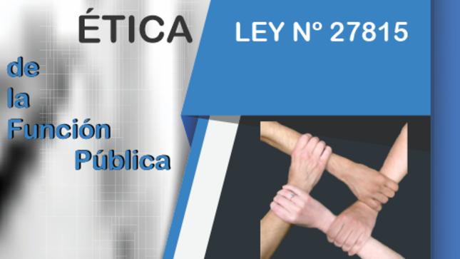 Ver campaña Código de Ética de la Función Pública LEY Nº 27815