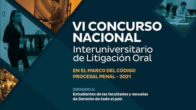 Ver campaña VI Concurso Nacional Interuniversitario de Litigación Oral