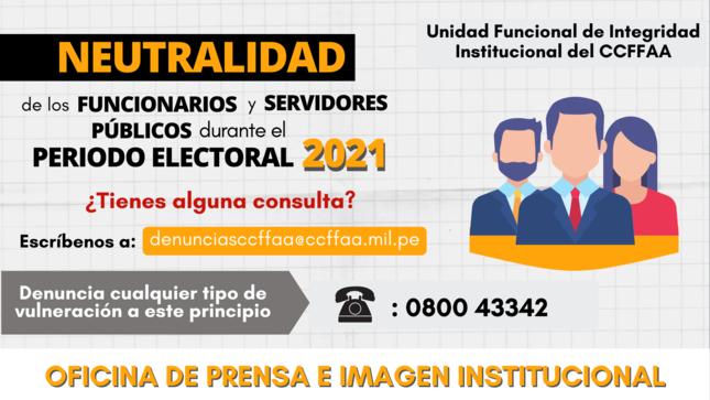 Neutralidad de Funcionarios en el periodo electoral 2021