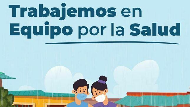 """Ver campaña En temporada de Lluvias, """"Trabajemos en Equipo por la Salud"""""""