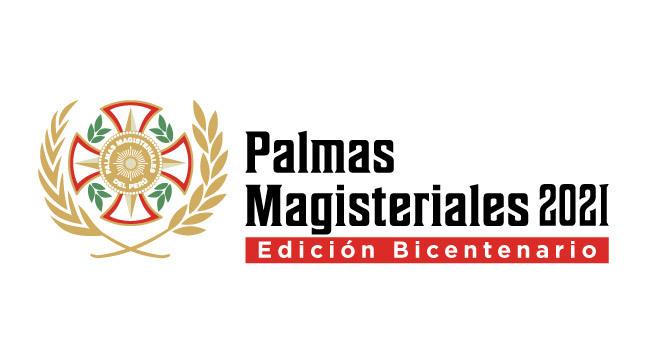 Palmas Magisteriales 2021, edición Bicentenario