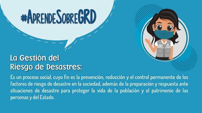 Campaña Aprende sobre la Gestión del Riesgo de Desastres