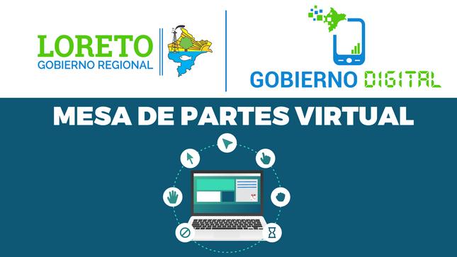 Gobierno Digital - Mesa de Partes Virtual - GORE-LORETO