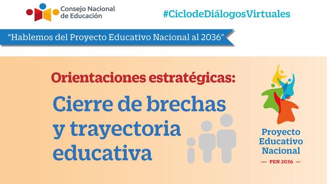 """Diálogo """"Cierre de brechas y trayectoria educativa"""""""