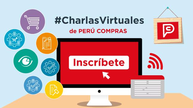Inscríbete y participa - charlas virtuales de PERÚ COMPRAS