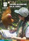 Vista preliminar de documento Fauna Silvestre en el Perú – Procesos de supervisión, fiscalización y normativa