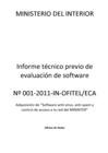 Ver informe Informe Técnico Previo de Evaluación de Software Nº001-2011-IN-OFITEL (Antivirus).
