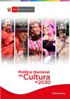 Vista preliminar de documento Política Nacional de Cultura al 2030