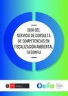 Vista preliminar de documento Guía del Servicio de Consulta de Competencias en Fiscalización Ambiental - SECONFIA
