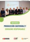 Vista preliminar de documento CONFERENCIA PRODUCCIÓN SOSTENIBLE Y CONSUMO RESPONSABLE