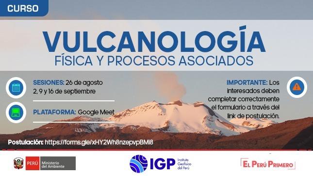 IGP dictará curso de vulcanología para fortalecer la comprensión del fenómeno volcánico y la alerta de erupciones volcánicas en el país