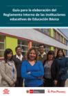 Vista preliminar de documento Guía para la elaboración del reglamento interno de las instituciones educativas de educación básica