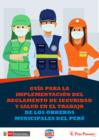 Vista preliminar de documento Guía para la implementación del Reglamento de Seguridad y Salud en el Trabajo de los Obreros Municipales del Perú