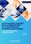 Vista preliminar de documento Cálculo del tamaño de la corrupción y la inconducta funcional en el Perú: Una aproximación exploratoria