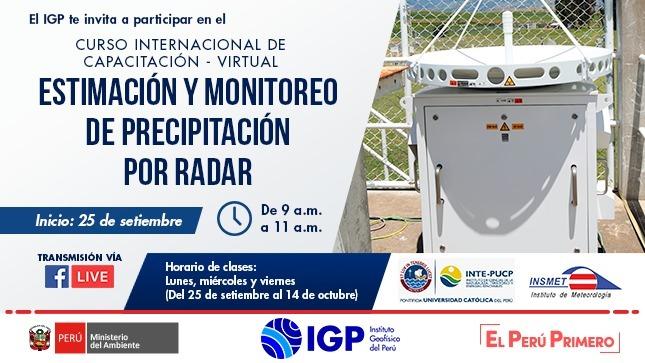 """IGP: MAÑANA inicia el Curso Internacional Virtual: """"Estimación y Monitoreo de Precipitación por Radar"""""""