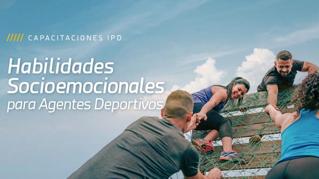 """Curso virtual: """"Habilidades Socioemocionales para Agentes Deportivos"""""""