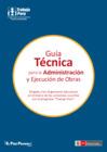 Vista preliminar de documento Guía Técnica para la Administración y Ejecución de Obras