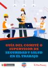 Vista preliminar de documento Guía del Comité o Supervisor de Seguridad y Salud en el Trabajo.