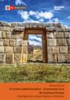 Vista preliminar de documento Centro Administrativo - Ceremonial Inca de Huánuco Pampa