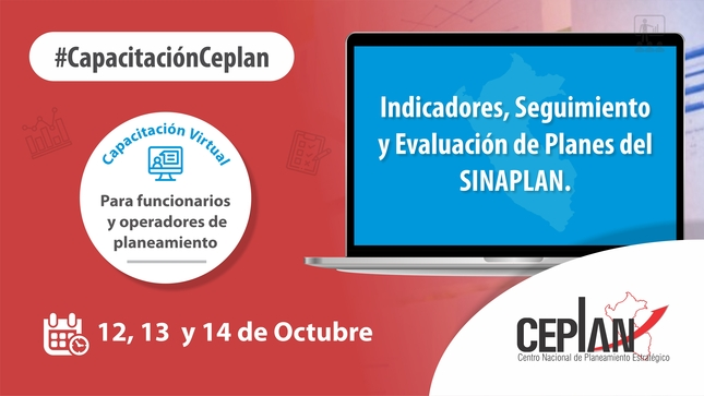 Capacitación Virtual: Indicadores, Seguimiento y Evaluación de Políticas y Planes del SINAPLAN