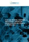 Vista preliminar de documento Guía de Grupos, Centros, Institutos y Redes de Investigación en Ciencia y Tecnología