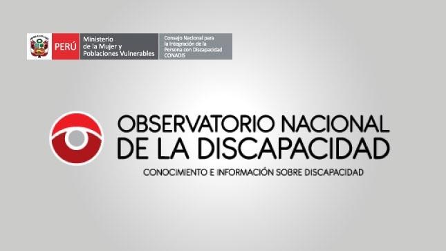 Conoce el Observatorio Nacional de la Discapacidad con información actualizada a nivel nacional regional y local