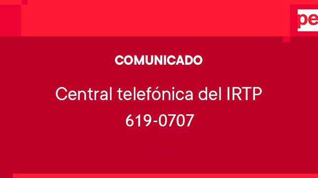 Comunicado: central telefónica del Instituto Nacional de Radio y Televisión del Perú – IRTP