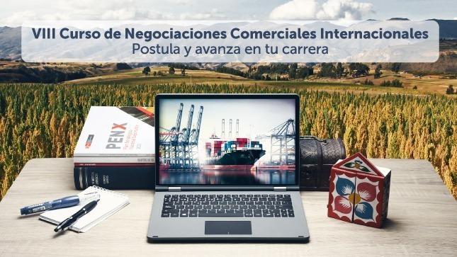 Se publica lista de postulantes aptos para proceso de selección de Curso de Negociaciones Comerciales Internacionales