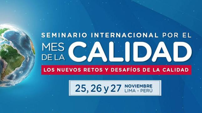 INACAL ORGANIZA SEMINARIO INTERNACIONAL PARA DIFUNDIR LOS BENEFICIOS DEL USO DE LA INFRAESTRUCTURA DE LA CALIDAD