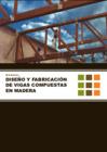 Vista preliminar de documento Diseño y fabricación de vigas compuestas en madera