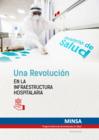 Vista preliminar de documento UNA REVOLUCIÓN EN LA INFRAESTRUCTURA HOSPITALARIA