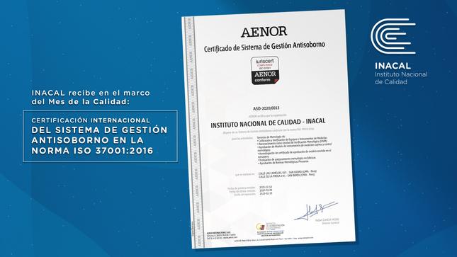 INACAL RECIBE CERTIFICACIÓN INTERNACIONAL DEL SISTEMA DE GESTIÓN ANTISOBORNO ISO 37001:2016