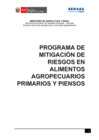 Vista preliminar de documento Programa de mitigación de riesgos en alimentos agropecuarios primarios y piensos
