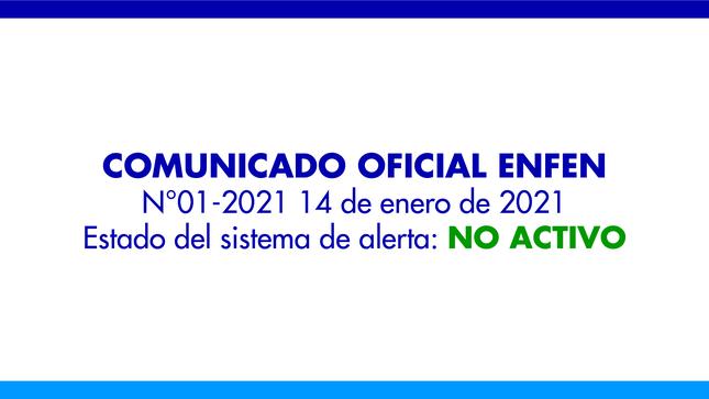 ENFEN N°01- 2021: Estado del sistema de alerta: No Activo