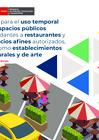 Vista preliminar de documento Guía para el uso temporal de espacios públicos colindantes a restaurantes y servicios afines autorizados, así como establecimientos culturales y de arte
